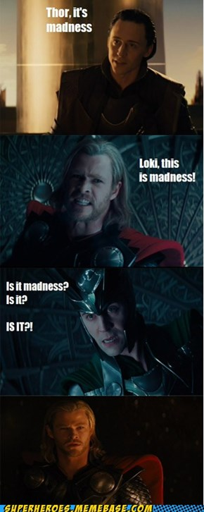 Make up your mind, Loki!