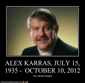 ALEX KARRAS, JULY 15, 1935 -  OCTOBER 10, 2012