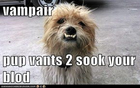 vampair  pup vants 2 sook your blod