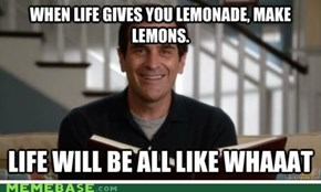 When life gives you lemonade...