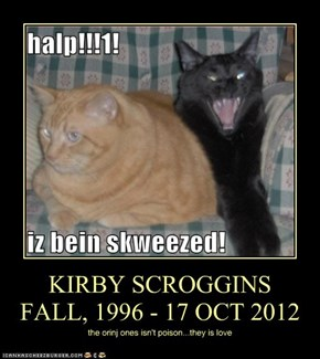 KIRBY SCROGGINS FALL, 1996 - 17 OCT 2012