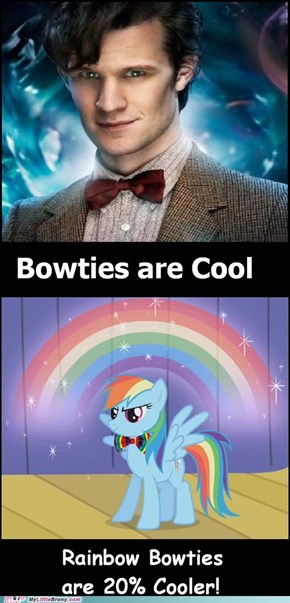 Bowties are cool!