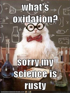 what's oxidation?  sorry,my science is rusty