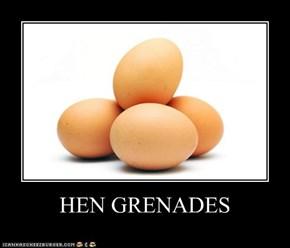 HEN GRENADES