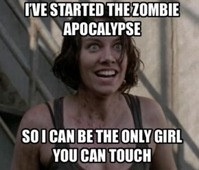 Overly Attached Zombie Apocalypse Girlfriend?