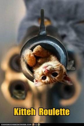 Hopefully, kitteh not go bang.