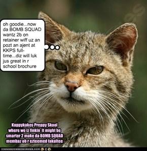 Kuppykakes Preppy Skool Principal Donebanfinkaboutit: Da Bomb Squad