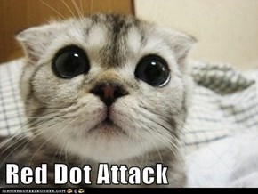 Red Dot Attack