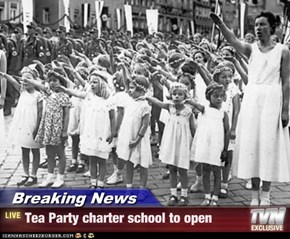 Breaking News - Tea Party charter school to open
