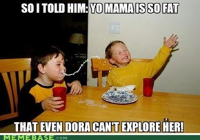 Milk boy loves fat mama jokes!