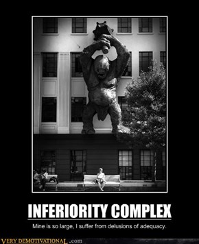 INFERIORITY COMPLEX