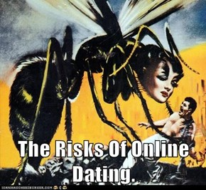 The Risks Of Online Dating.