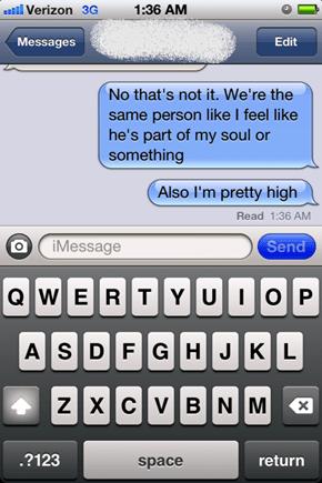 OK Mostly I'm Just High