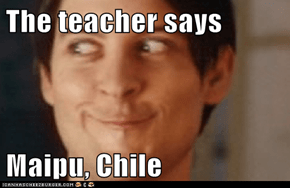 The teacher says  Maipu, Chile