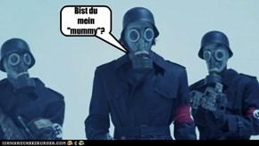 """Bist du mein """"mummy""""?"""