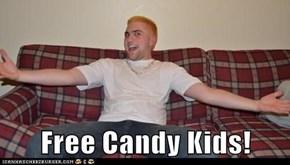 Free Candy Kids!