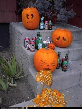 Silly Pumpkin You Shouldn't Drink So Much