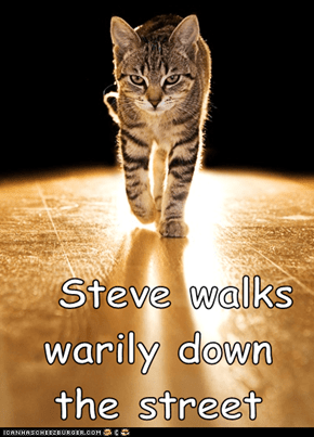 Steve walks warily down the street