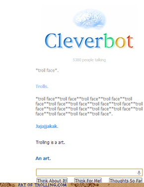 Even cleverbot falls to our might