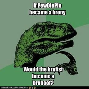 PewDiePinkiePie?