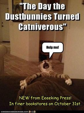 """""""Howling-good Fun!!""""--CatFancy"""