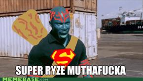 SUPER RYZE