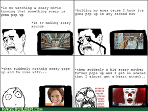 Happens to me all the time when Im watching a scary movie