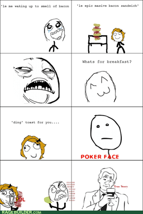Bacon Rage...