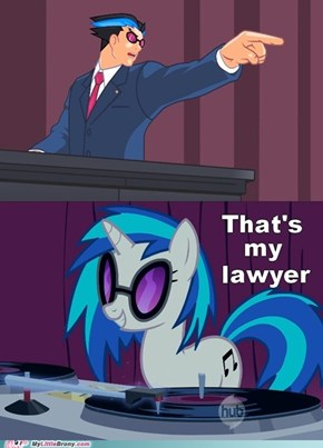 That's my lawyer