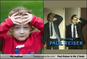 My nephew Totally Looks Like Paul Reiser in My 2 Dads