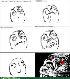 Sneeze Rage