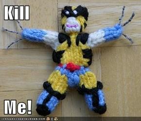 Kill  Me!