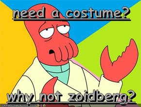 need a costume?  why not zoidberg?
