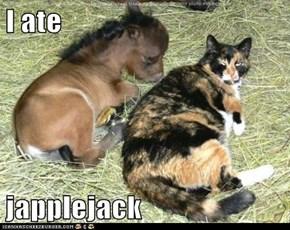 I ate  japplejack
