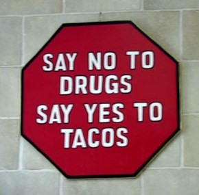 I Always Say Yes to Tacos