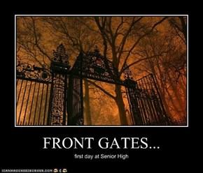 FRONT GATES...
