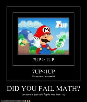 DID YOU FAIL MATH?
