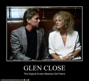 GLEN CLOSE