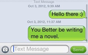 It'll Be the Best Text Message Novel Ever