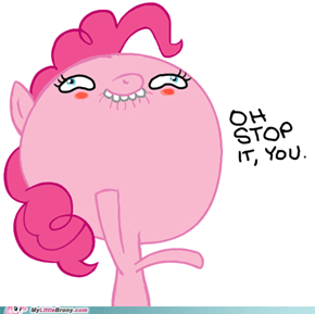 Oh Stop It, You - Pinkie Pie Version