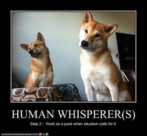 HUMAN WHISPERER(S)