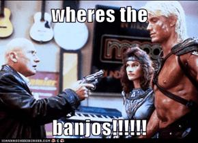 wheres the   banjos!!!!!!