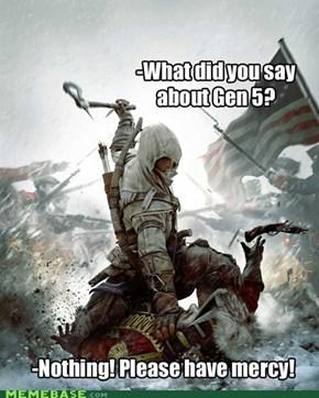 Gen 5 -_-