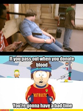 Bad Time Blood Donation
