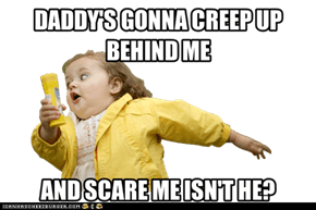 Daddy Scare
