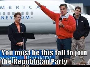 You must be this tall to join the Republican Party