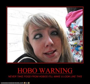 HOBO WARNING