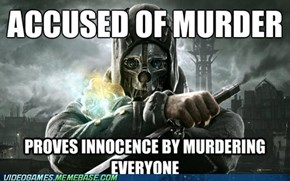 Dishonored Logic