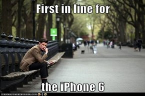 First in line for  the iPhone 6