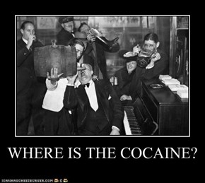 WHERE IS THE COCAINE?